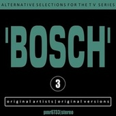 Alternative Selections for the TV Series 'bosch', Volume 3 de Various Artists