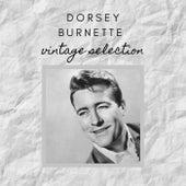 Dorsey Burnette - Vintage Selection by Dorsey Burnette