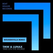Take on the World (Bougenvilla Remix) by TMW
