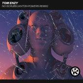 No Scrubs (Anton Powers Remix) von Tom Enzy