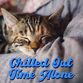 Chilled Out Time Alone de Various Artists