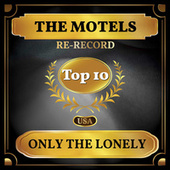 Only the Lonely (Billboard Hot 100 - No 9) de The Motels