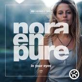 In Your Eyes von Nora En Pure