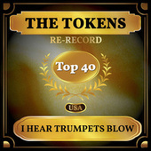 I Hear Trumpets Blow (Billboard Hot 100 - No 30) de The Tokens
