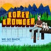 We Go Back by Corey Crowder