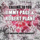Calling To You (Live) by Jimmy Page