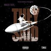 They Said de Mack Tate