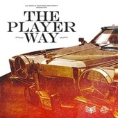 Dj Red & Donnie Houston Presents: The Player Way (Slowed & Chopped) by DJ RED