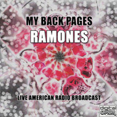 My Back Pages (Live) de The Ramones