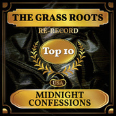 Midnight Confessions (Billboard Hot 100 - No 5) von Grass Roots