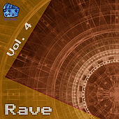 Rave Volume 4 by Various Artists