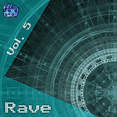 Rave Volume 5 by Various Artists