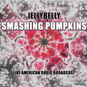 Jellybelly (Live) von Smashing Pumpkins