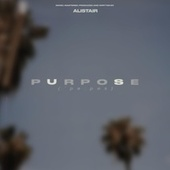 Purpose by Alistair