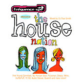 The House Nation (Mixed By DJ Paul Smith) von Various Artists