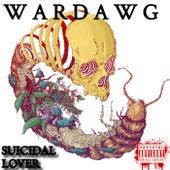 SUICIDAL LOVER von Hlbz Wardawg