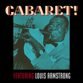 Cabaret! Featuring Louis Armstrong de Louis Armstrong