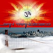SanTRANCEcisco by Various Artists