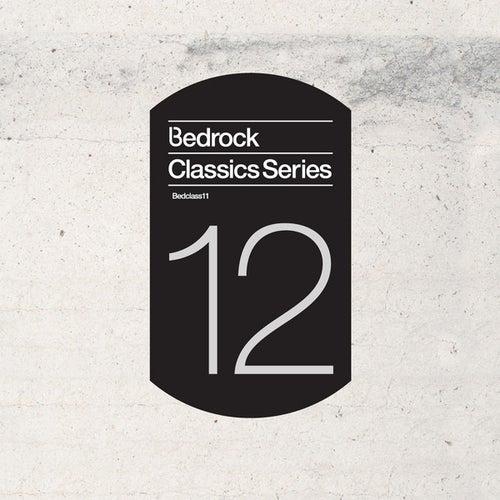 Bedrock Classics Series 12 by Various Artists