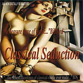 Classical Seduction by Various Artists
