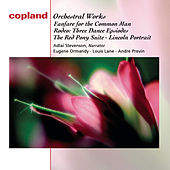 Copland: Fanfare for the Common Man; Three Dance Episodes from Rodeo; An Outdoor Overture; The Red Pony: Suite for Orchestra; Lincoln Portrait von Various Artists