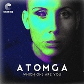 Which One Are You by Atomga