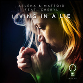 Living In A Lie by Atleha