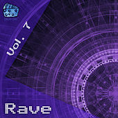 Rave Volume 7 by Various Artists