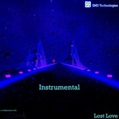 Lost Love (Instrumental) by SMD Technologies