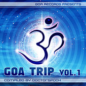 Goa Trip, Vol. 1 (Compiled by DoctorSpook) by Various Artists