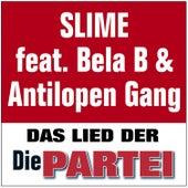 Das Lied der Partei von Slime