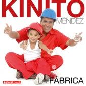 La Fábrica de Kinito Méndez
