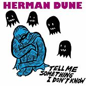 Tell Me Something I Don't Know (5 tracks) by Herman Dune