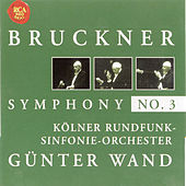 Bruckner: Symphony No. 3 by Günter Wand