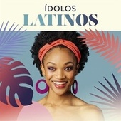 Ídolos Latinos von Various Artists