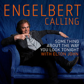 Something About The Way You Look Tonight de Engelbert Humperdinck