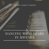 Dancing with Tears in My Eyes von Ray Conniff