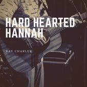 Hard Hearted Hannah von Ray Charles
