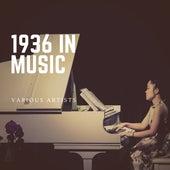 1936 in Music von Various Artists