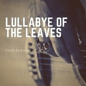 Lullabye of the Leaves von Tito Puente