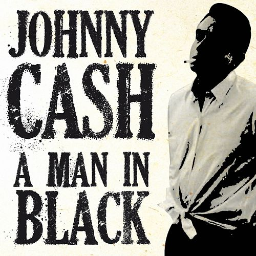 A Man in Black by Johnny Cash