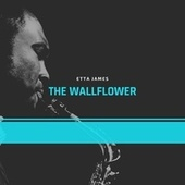 The Wallflower de Etta James