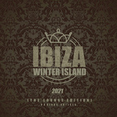 Ibiza Winter Island 2021 (The Lounge Edition) von Various Artists