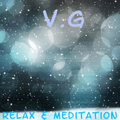 Relax & Meditation by VG