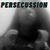 Persecussion by Flopi Martínez