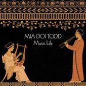 Music Life von Mia Doi Todd