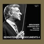 Bernstein conducts Bruckner: Symphony No. 6 von Leonard Bernstein