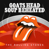 Goats Head Soup Reheated by The Rolling Stones
