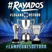 #Rayados #Lo Ganamos Todo #Campeones De Todo by Various Artists