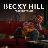 Forever Young (From The McDonald's Christmas Advert 2020) von Becky Hill